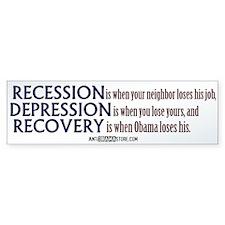 Recession, Depression & Recovery Bumper Sticker