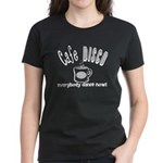 Cafe Disco Women's Dark T-Shirt