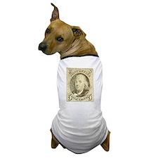 Ben Franklin 5-cent Stamp Dog T-Shirt