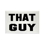 That Guy Rectangle Magnet (10 pack)