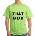 That Guy Green T-Shirt