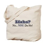 Idaho? Tote Bag