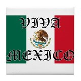 VIVA MEXICO SHIRT Tile Coaster