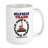 Oil field Trash God's Chosen Mug,Oil,