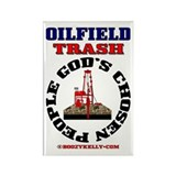 Oil field Trash God's Chosen Rectangle Magnet (10