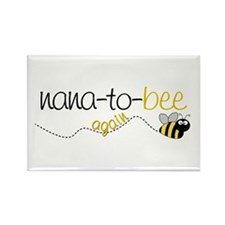 nana to bee again t-shirt Rectangle Magnet