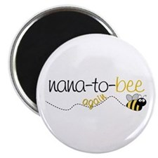 nana to bee again t-shirt Magnet