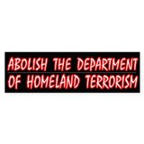 Abolish The Dept of Homeland Terrorism