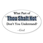 Thou Shalt Not Oval Sticker