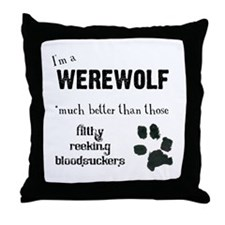 I'm a Werewolf Throw Pillow