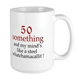 50...whatchamacallit Mug