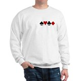 Poker! Sweatshirt