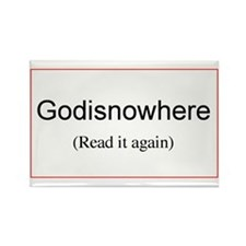 Godisnowhere Rectangle Magnet