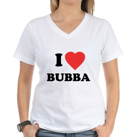 I Love Bubba Womens V-Neck T-Shirt