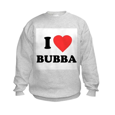 I Love Bubba Kids Sweatshirt