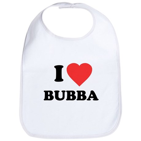 I Love Bubba Bib