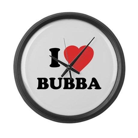 I Love Bubba Large Wall Clock