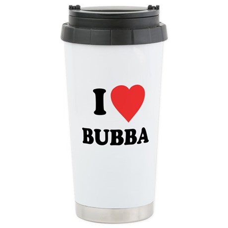 I Love Bubba Ceramic Travel Mug