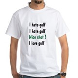 I Hate/Love Golf  Shirt