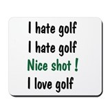 I Hate/Love Golf Mousepad