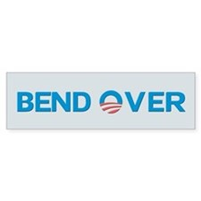 Bend Over Anti-Obama Bumper Bumper Sticker
