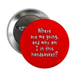 Where Are We Going? Button