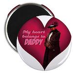 My Heart belongs to DADDY Magnet