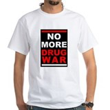 &quot;No More Drug War&quot; Shirt
