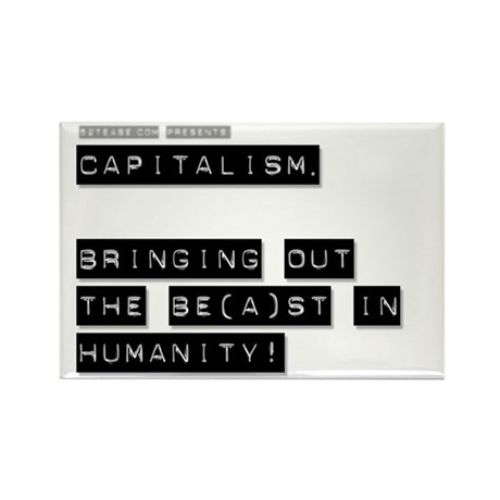 Capitalism is Evil Rectangle Magnet