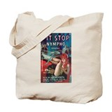 Tote Bag - &quot;Pit Stop Nympho&quot;