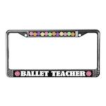 Ballet Teacher License Plate Frame