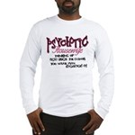 Psychotic Housewife Long Sleeve T-Shirt