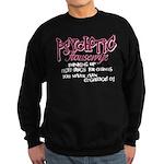 Psychotic Housewife Sweatshirt (dark)