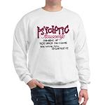 Psychotic Housewife Sweatshirt