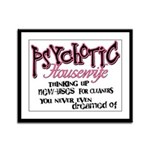 Psychotic Housewife Framed Panel Print