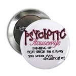 Psychotic Housewife 2.25