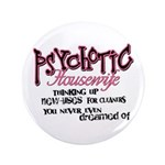 Psychotic Housewife 3.5