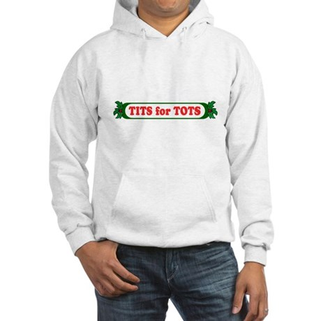 Tits for Tots Hooded Sweatshirt