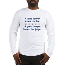 Good/Great Lawyer Long Sleeve T-Shirt