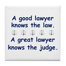 Good/Great Lawyer Tile Coaster