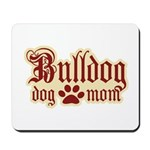 Bulldog Mom Mousepad