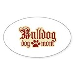 Bulldog Mom Sticker (Oval 50 pk)