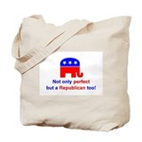 Perfect Republican Tote Bag