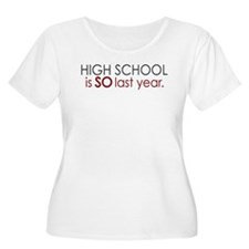 Funny High School Grad T-Shirt