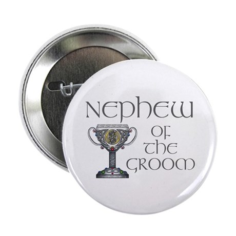 "Celtic Nephew of Groom 2.25"" Button (10 pack)"