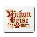 Bichon Frise Mom Mousepad