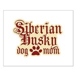 Siberian Husky Mom Small Poster