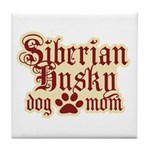 Siberian Husky Mom Tile Coaster