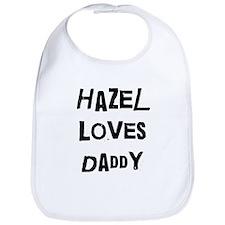 Hazel loves daddy Bib