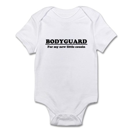 Bodyguard for new cousin Infant Bodysuit
